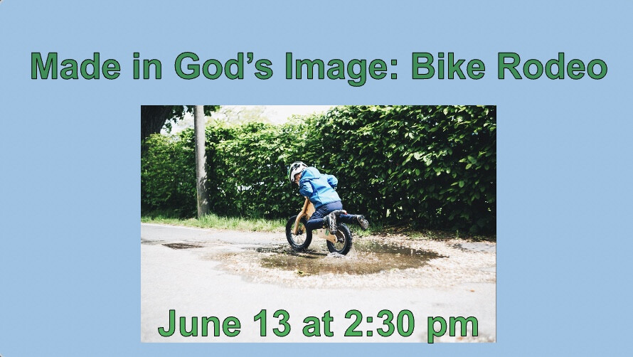 Made in God's Image: Bike Rodeo