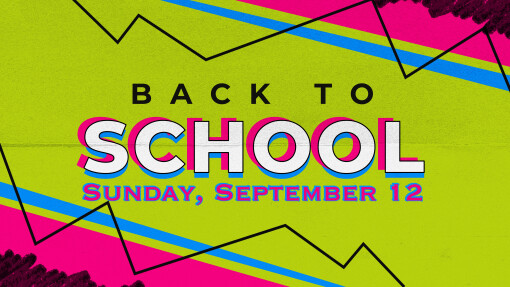 A Note from Pastor Will ~ Back to School Celebration